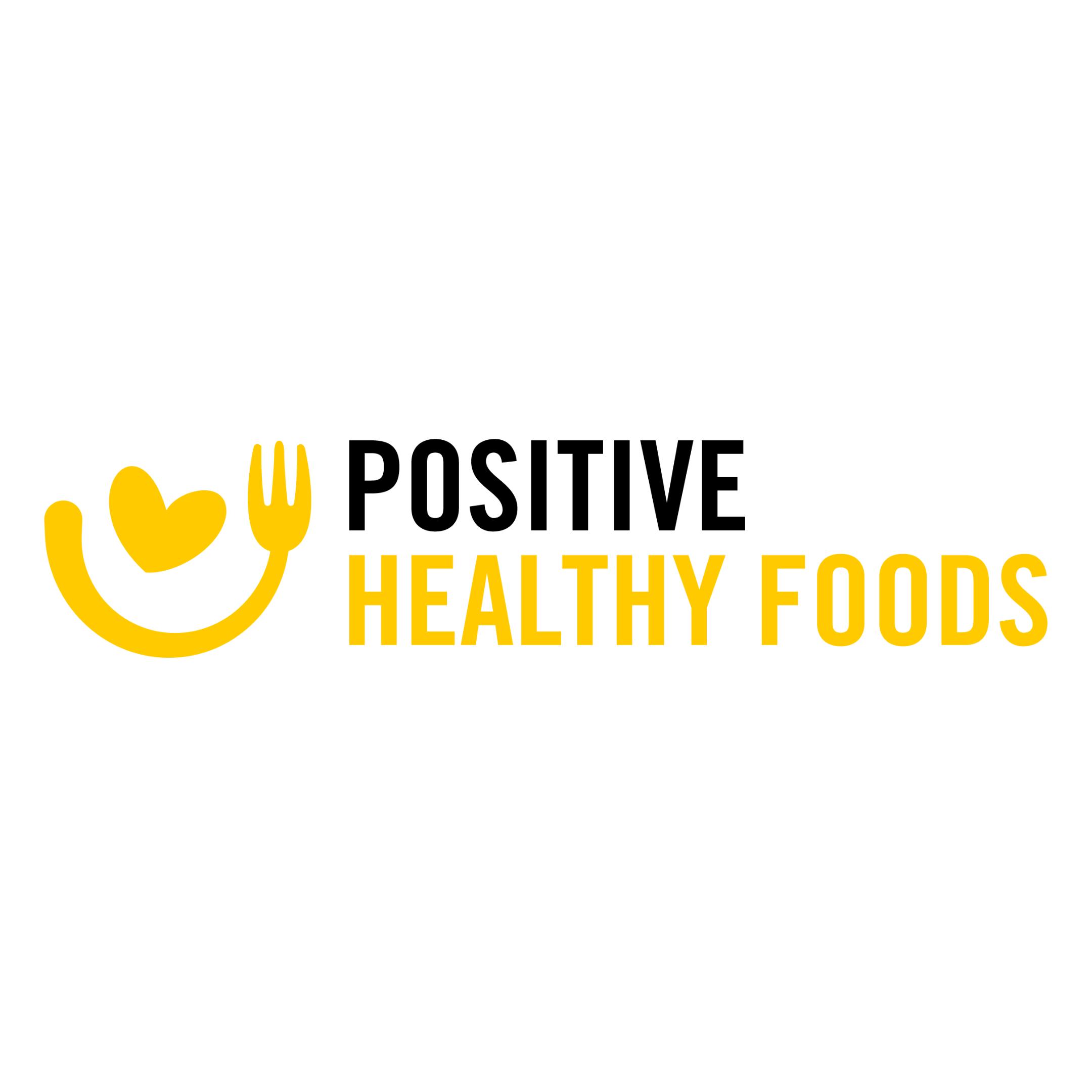 Positive Healthy Foods