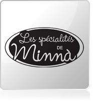 Les spécialités de Minnà