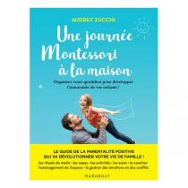 Editions Marabout - Livre Une journée Montessori à la maison par Audrey Zucchi