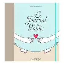 Marabout - Livre Le journal de mes 9 mois par Aurélie Castex