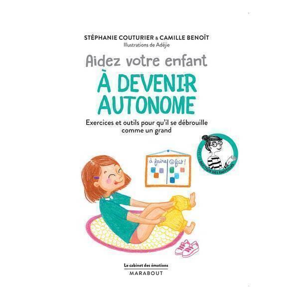 Editions Marabout - Aidez votre enfant à devenir autonome - Livre