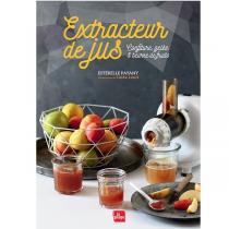 Editions La Plage - Extracteur de jus, Confiture - Livre de E. Payany