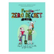 Thierry Souccar Editions - Famille (presque) zéro déchet - Livre de J. Pichon
