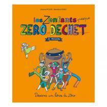 Thierry Souccar Editions - Les Zenfants (presque) zéro déchet - Livre de J. Pichon