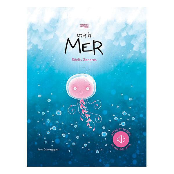 SASSI Junior - Récit Sonore : Dans la Mer - Dès 3 ans