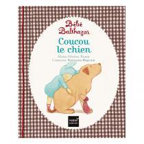 Hatier Jeunesse - Coucou le chien - Pédagogie Montessori - dès la naissance