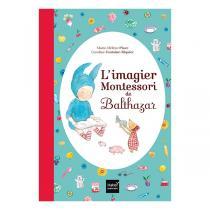 Hatier Jeunesse - L'imagier Montessori de Balthazar - dès 1 an