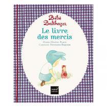 Hatier Jeunesse - Le livre des mercis - pédagogie Montessori - dès la naissance