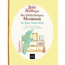 Hatier Jeunesse - Je fais tout seul - 3 livres Montessori - Dès la naissance