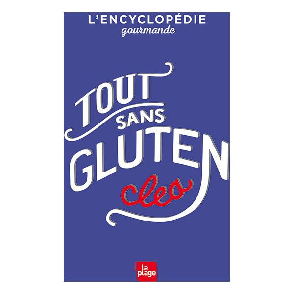 Editions La Plage - Tout sans gluten - Livre de Clea