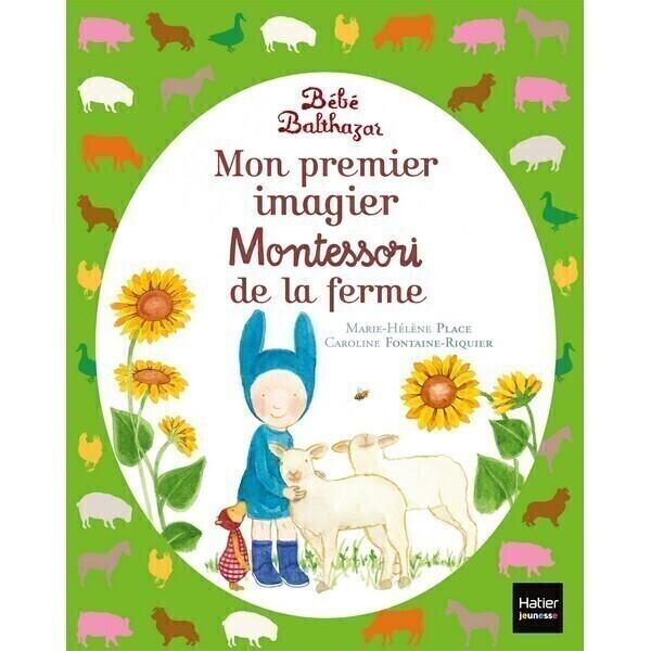 Hatier Jeunesse - Mon 1er imagier Montessori de la ferme - Dès la naissance