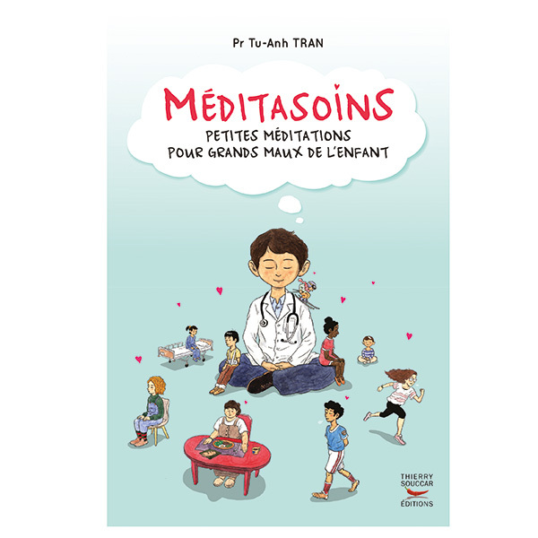 Thierry Souccar Editions - Méditasoins - Livre de Tu-Anh Tran