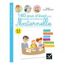 Hatier Jeunesse - 140 jeux d'éveil pour maternelle