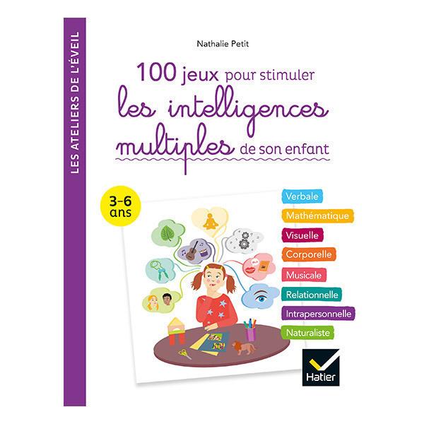 Hatier Jeunesse - 100 activités sur les intelligences multiples enfant 3-6 ans