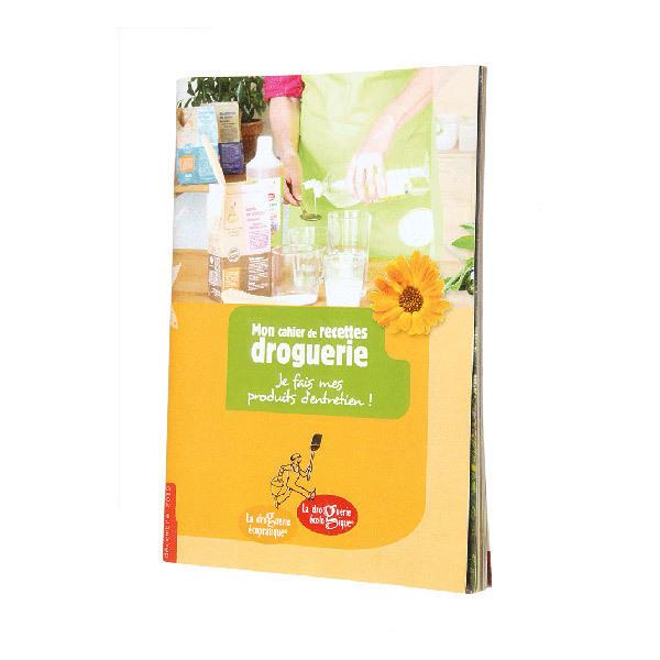 La Droguerie écologique - Mon cahier de recettes Droguerie - Livre 48 pages