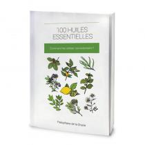 Compagnie des Sens - 100 huiles essentielles - Comment les utiliser correctement ? -