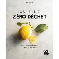 Pepeat Editions - Cuisine Zéro Déchet - Recettes gourmandes sans gaspillage