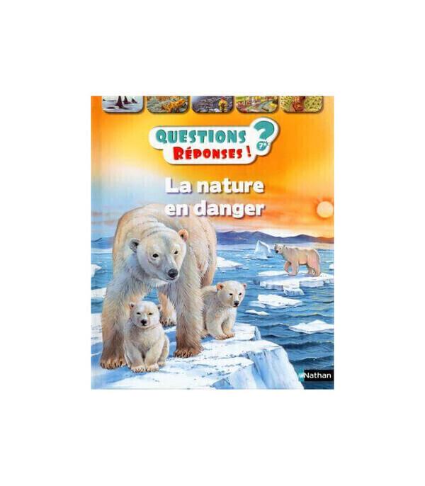 Editions Nathan - La nature en danger