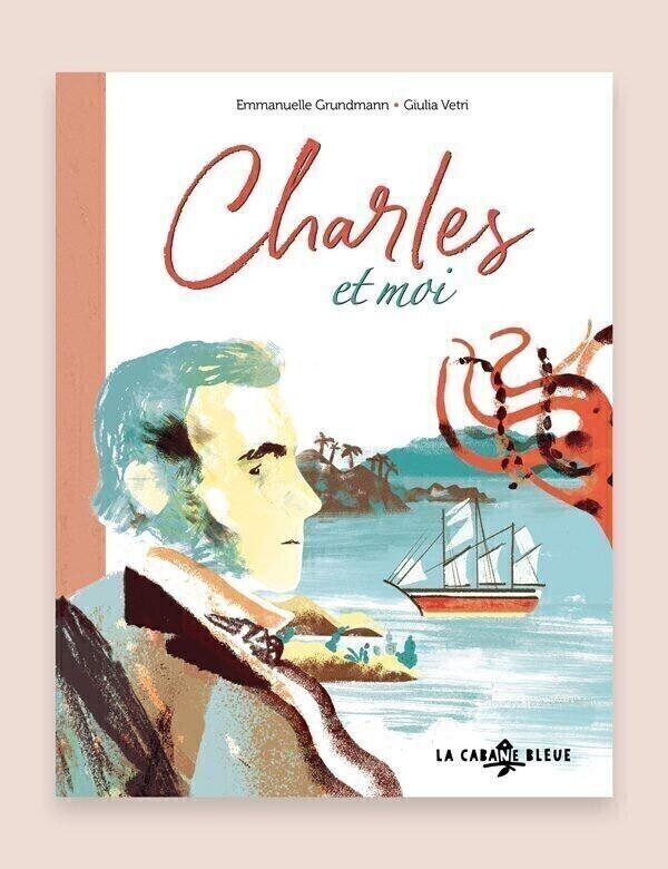 La Cabane Bleue - Livre Album, Charles et Moi, aux éditions La Cabane Bleue
