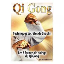 Karaté Bushido - DVD Qi Gong Techniques secrètes de Shaolin