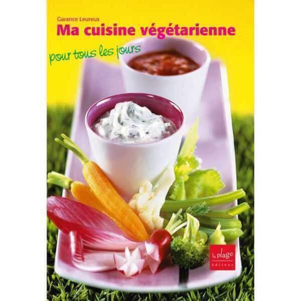 Livre ma cuisine v g tarienne pour tous les jours de g - Tous les ustensiles de cuisine ...