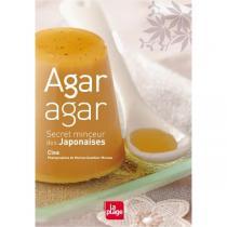 """Editions La Plage - Livre """"Agar-agar, secret minceur des Japonaises"""" par Clea"""