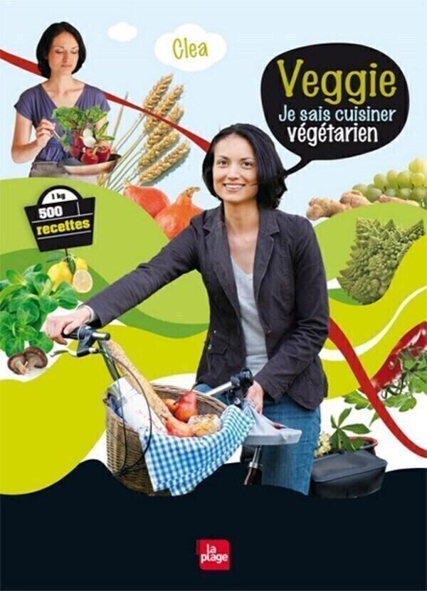 """Editions La Plage - Livre """"Veggie"""" par Clea"""
