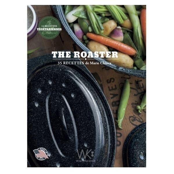 Graniteware - The Roaster, nouvelle édition - Livre de recettes