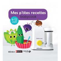 Beaba - Livre Mes P'tites recettes 9-12 mois FR