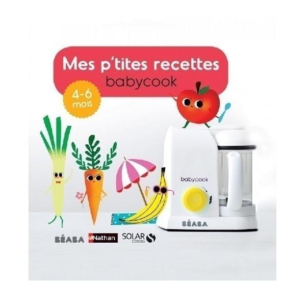 Beaba - Livre Mes P'tites recettes 4-6 mois FR