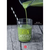 Editions La Plage - Green smoothies et boissons détox - Livre de M. Grave