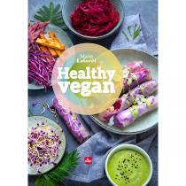 Editions La Plage - Healthy vegan - Livre de Marie Laforêt