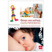 """Editions La Plage - Livre """"Elever son enfant… autrement"""" par C. Dumonteil-Kremer"""
