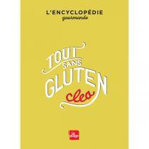 Editions La Plage - Livre  Tout sans gluten  par Clea