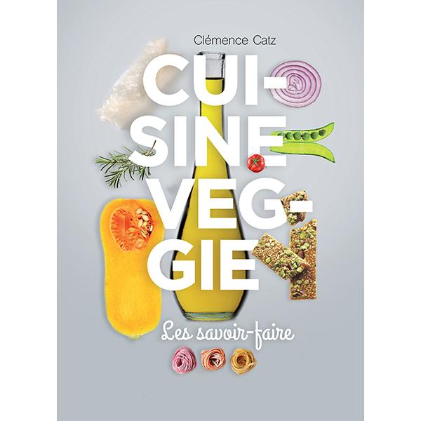 livre cuisine veggie par cl mence catz editions la plage acheter sur. Black Bedroom Furniture Sets. Home Design Ideas