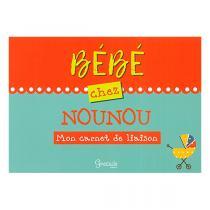 Editions Grenouille - Mon carnet de liaison bébé chez nounou