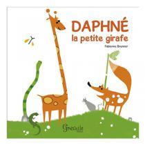 Editions Grenouille - Livre Daphné la petite girafe par F. Brunner