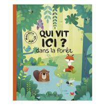 Editions Grenouille - Livre Qui vit ici, dans la forêt