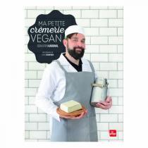 Editions La Plage - Ma petite crémerie vegan - Livre de S. Kardinal