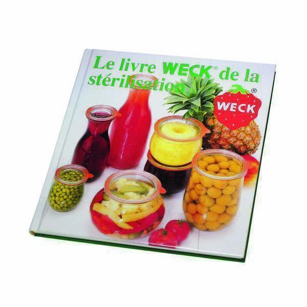 Weck - Le livre Weck de la stérilisation - Livre de recettes